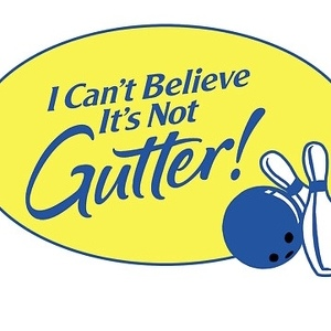 I Can't Believe It's Not Gutter!